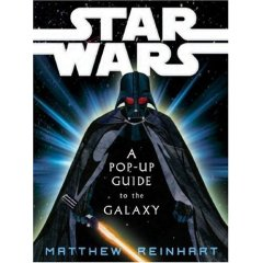 Star Wars: A Pop-Up Guide to the Galaxy - Matthew Reinhart